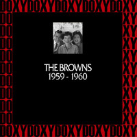 The Browns - In Chronology 1959-1960 (Remastered Version) (Doxy Collection)