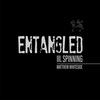 Matthew Whiteside & Aurea Quartet - Quartet No. 4 (Entangled): III. Spinning