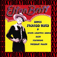 Elton Britt - Sings Jackass Blues & Other Country Songs (Remastered Version) (Doxy Collection)