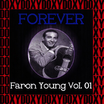 Faron Young - Forever Faron Young Vol. 1 (Remastered Version) (Doxy Collection)
