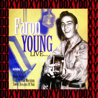 Faron Young - Live... And More (Remastered Version) (Doxy Collection)