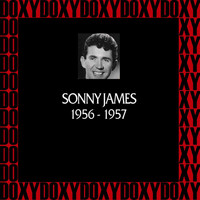 Sonny James - In Chronology, 1956-1957 (Remastered Version) (Doxy Collection)