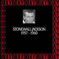 Stonewall Jackson - In Chronology 1957-1960 (Remastered Version) (Doxy Collection)
