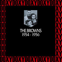 The Browns - In Chronology 1954-1956 (Remastered Version) (Doxy Collection)