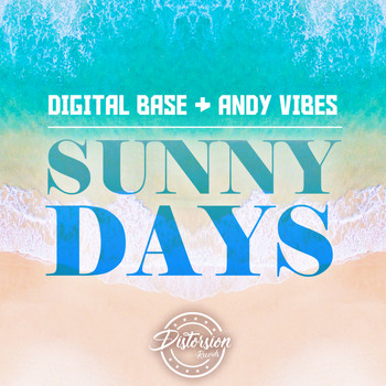Digital Base, Andy Vibes - Sunny Days