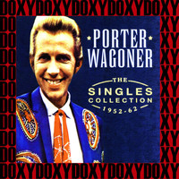 Porter Wagoner - The Singles Collection 1952-62 (Remastered Version) (Doxy Collection)