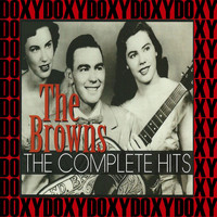 The Browns - The Complete Hits (Remastered Version) (Doxy Collection)