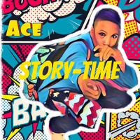 Ace - Story Time (Explicit)