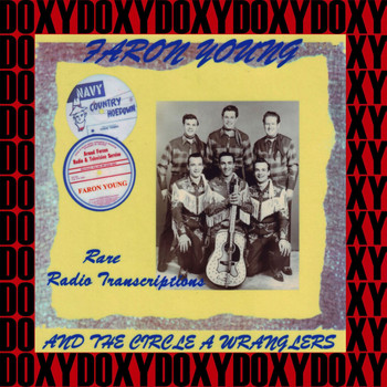 Faron Young - Rare Radio Transcriptions (Remastered Version) (Doxy Collection)