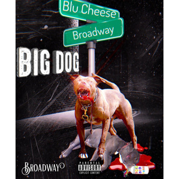 Broadway - Big Dog (Explicit)