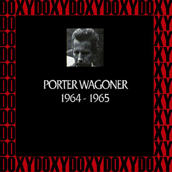 Porter Wagoner - In Chronology, 1964-65 (Remastered Version) (Doxy Collection)