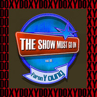 Faron Young - The Show Must Go On Vol. 1 (Remastered Version) (Doxy Collection)