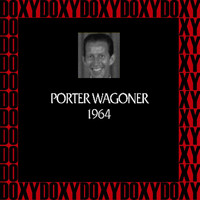 Porter Wagoner - In Chronology, 1964 (Remastered Version) (Doxy Collection)