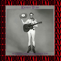 Ernest Tubb - Walking The Floor Over You Vol. 6 (Remastered Version) (Doxy Collection)