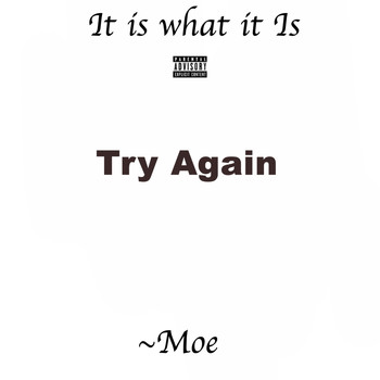 Moe - Try Again (Explicit)