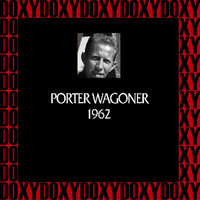Porter Wagoner - In Chronology, 1962 (Remastered Version) (Doxy Collection)