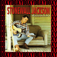 Stonewall Jackson - Waterloo, Vol. 1 (Remastered Version) (Doxy Collection)