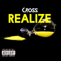 Cross - Realize (Explicit)