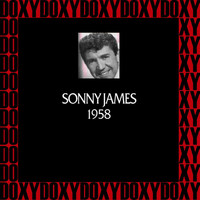 Sonny James - In Chronology, 1958 (Remastered Version) (Doxy Collection)