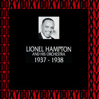Lionel Hampton - 1937-1938 (Remastered Version) (Doxy Collection)