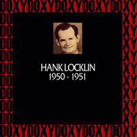 Hank Locklin - In Chronology 1950-1951 (Remastered Version) (Doxy Collection)