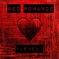 Element - Red Romance (Explicit)