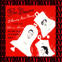 The Browns - A Country Music Odyssey (Remastered Version) (Doxy Collection)