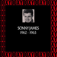 Sonny James - In Chronology, 1962-1963 (Remastered Version) (Doxy Collection)