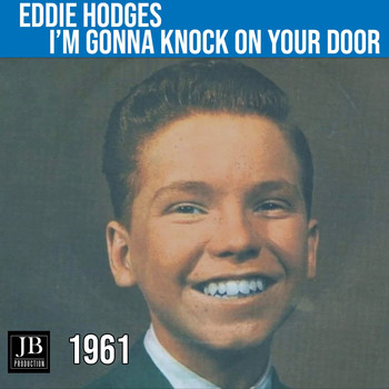 Eddie Hodges - I'm gonna knock on you door