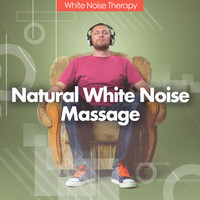 Zen Meditation and Natural White Noise and New Age Deep Massage - Natural White Noise Massage