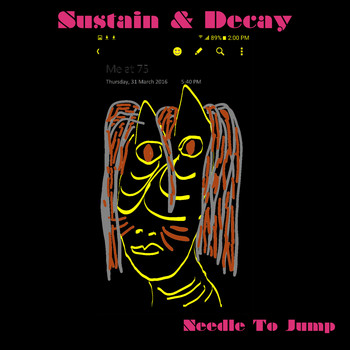 Sustain & Decay - Needle To Jump