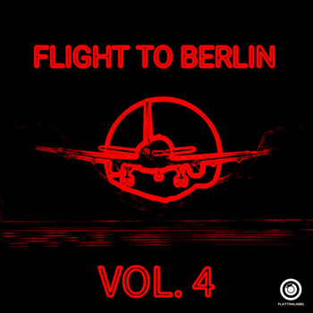 Various Artists - Flight To Berlin Vol. 4
