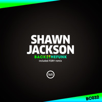 Shawn Jackson - Back 2 The Funk EP