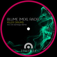 Blume (MEX) - Killer Drums