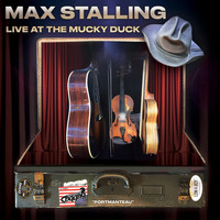 Max Stalling - Live at the Mucky Duck: Portmanteau