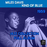 Miles Davis - Kind Of Blue (Full Album 1959)
