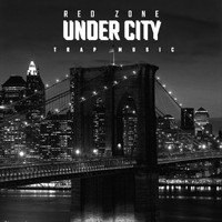 Red Zone - Under City (Trap Music)