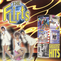 The Flirts - Greatest Hits