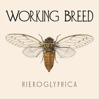 Working Breed - Hieroglyphica (Explicit)