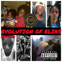 Elias - Evolution of Elias: Season 1 (Explicit)