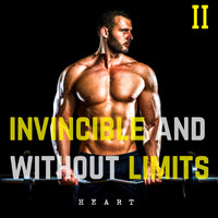Heart - Invincible and Without Limits, Vol. 2