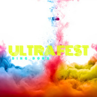 Ding Dong - Ultra Fest