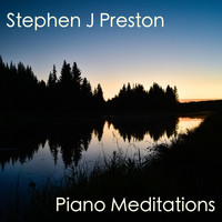 Stephen J Preston - Piano Meditations