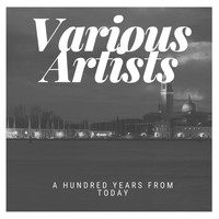 Various Artists - A hundred Years from Today