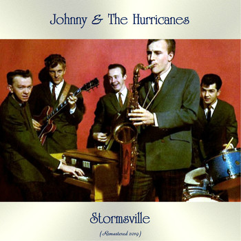 Johnny & the Hurricanes - Stormsville (Remastered 2019)