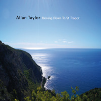 Allan Taylor - Driving Down to St Tropez