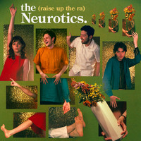 The Neurotics - Raise up the Ra