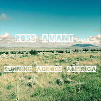 Ross Avant - Running Across America (Explicit)