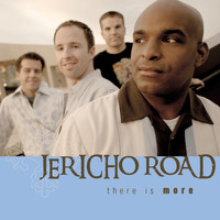 Jericho Road - There Is More