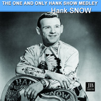 Hank Snow - The One And Only Hank Snow Medley: The Wreck Of The Old 97 / Unfaithful / Spanish Fire Ball / Lazy Bones / I Wonder Where You Are Tonight / Hobo Bill's Last Ride / Lady's Man / Married By The Bible, Divorced By The Law / Carnival Of Venice / Old Doc Brown